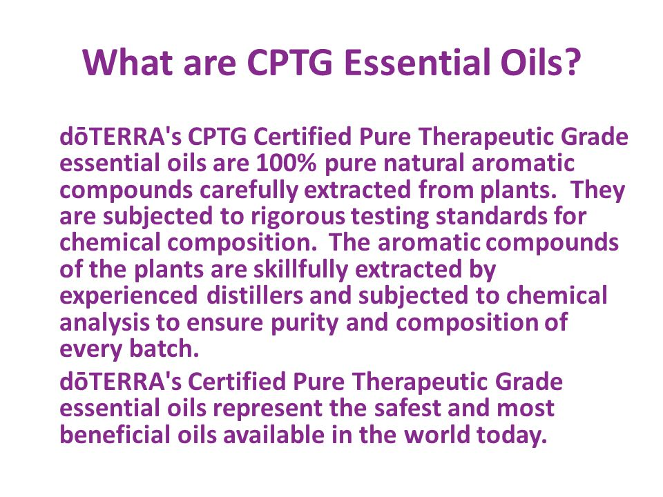 Benefits of using CPTG Essential Oils: Increased circulation, rejuvenating the skin.