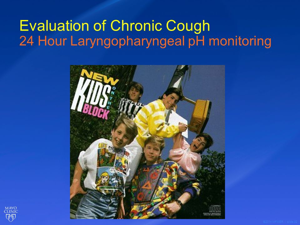 ©2014 MFMER | slide-32 Evaluation of Chronic Cough 24 Hour Laryngopharyngeal pH monitoring