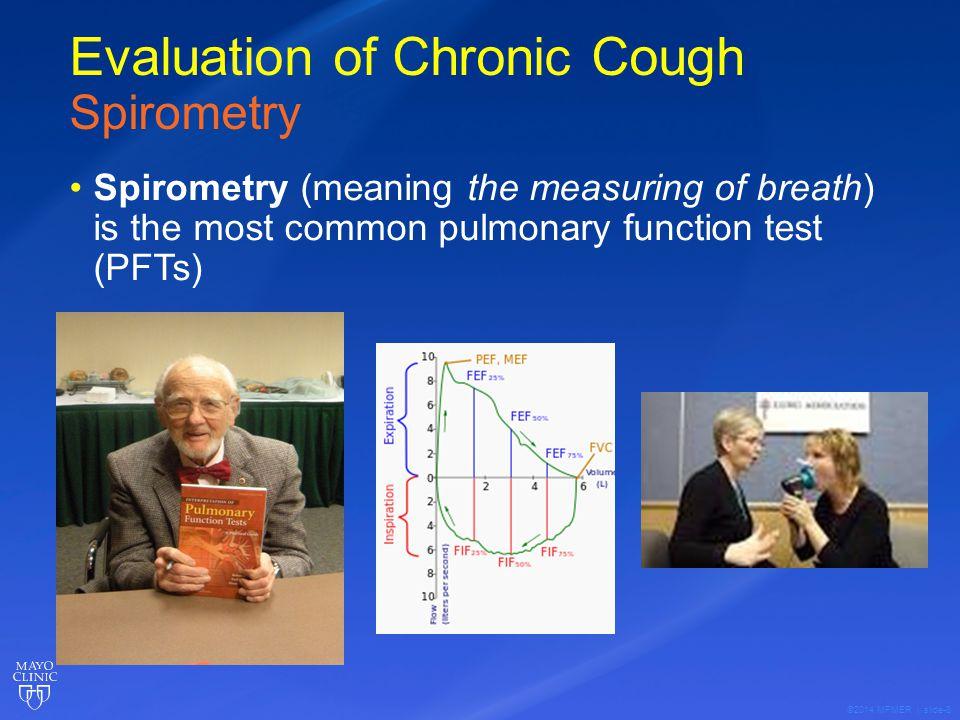 ©2014 MFMER | slide-9 Spirometry and the Obstructive pattern Asthma Chronic Bronchitis Emphysema