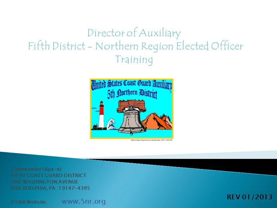 Commander (dpa-n) FIFTH COAST GUARD DISTRICT ONE WASHINGTON AVENUE PHILADELPHIA, PA 19147-4395 D5NR Website: www.5nr.org REV 01/2013