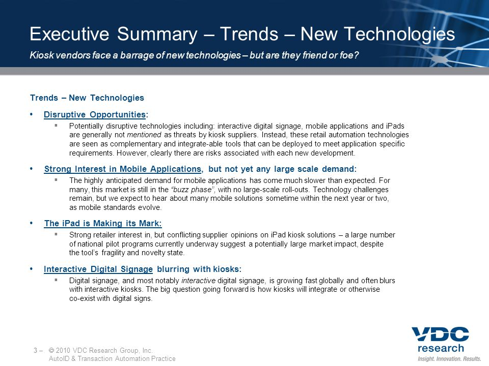 Executive Summary – Trends – New Applications Trends – New Applications Product Vending converging with traditional self-service kiosk solutions.