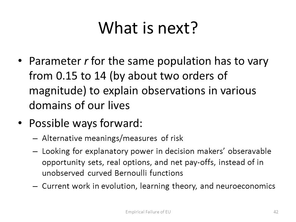 What is next? Parameter r for the same population has to vary from 0.15 to 14 (by about two orders of magnitude) to explain observations in various do
