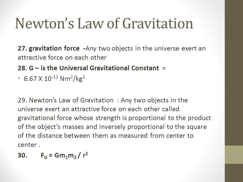 Newton's Law of Gravitation 27.