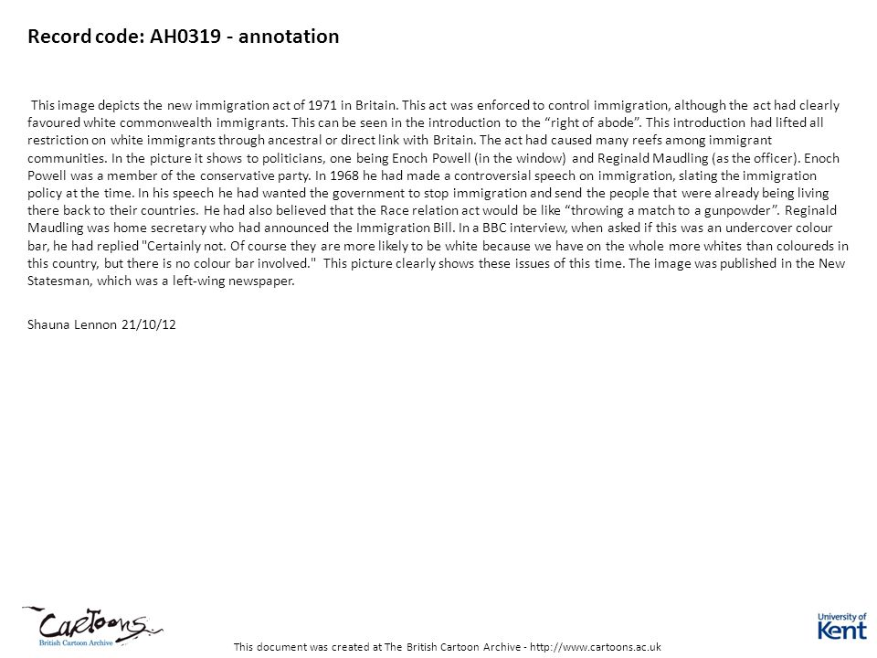 This document was created at The British Cartoon Archive - http://www.cartoons.ac.uk Record code: AH0319 - annotation This image depicts the new immig
