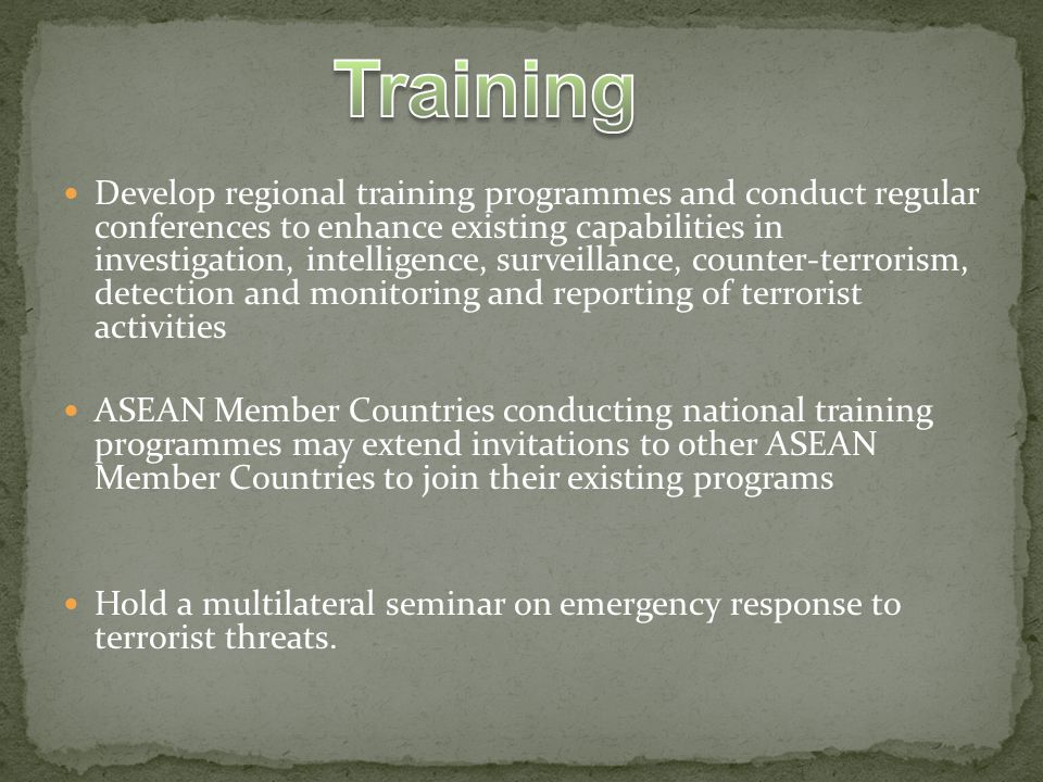 2003 Carry out training programmes and projects (counter terrorism) psychological operation psychological warfare courses for law enforcement authorities/ intelligence procuring courses on explosive detection and post-blast investigation on airport security/ documents security and inspection