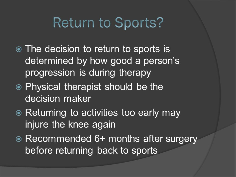 After 6+ months of rehab your knee should be back to its regular range of motion  Wont be at 100% until 12-18 months  There should be no pain and