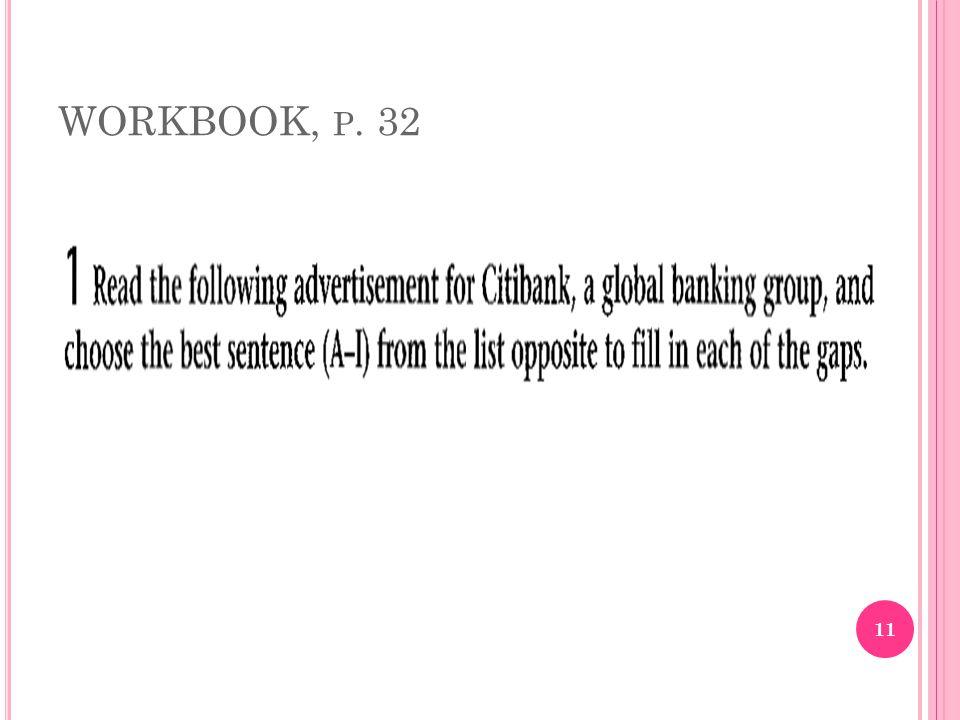WORKBOOK, P. 32 11