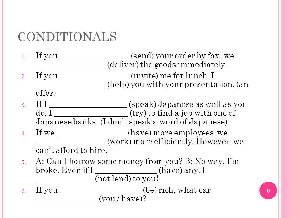 CONDITIONALS 1.