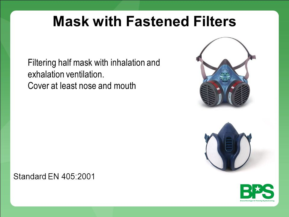 Mask with Fastened Filters Filtering half mask with inhalation and exhalation ventilation.
