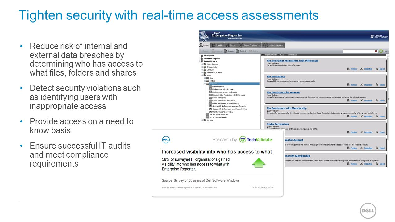 Tighten security with real-time access assessments Reduce risk of internal and external data breaches by determining who has access to what files, fol