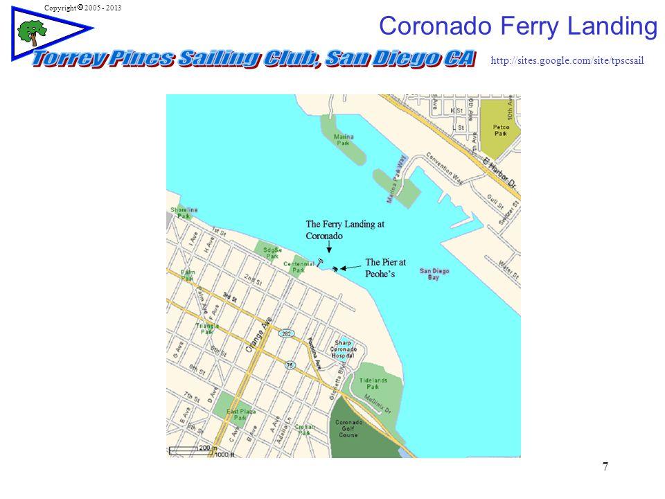 http://sites.google.com/site/tpscsail Copyright  2005 - 2013 7 Coronado Ferry Landing