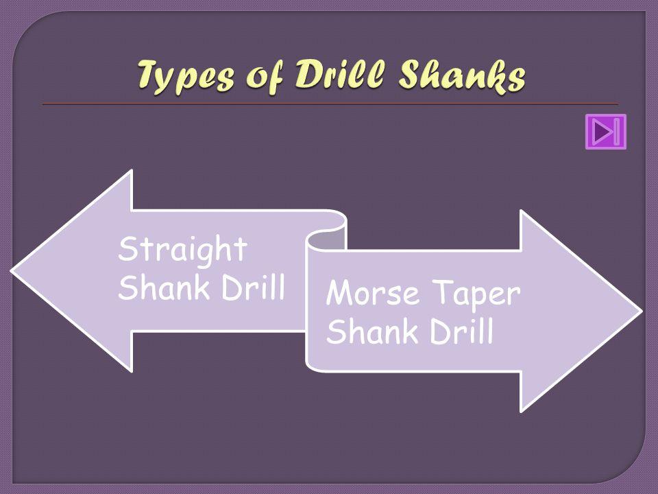 Straight Shank Drill Morse Taper Shank Drill