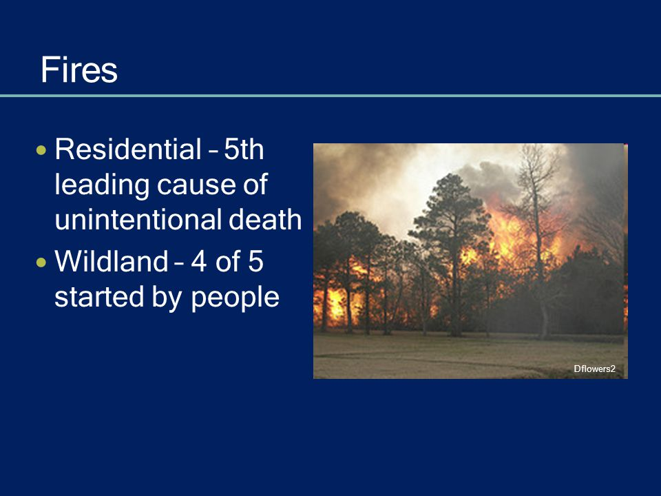 Wildfires Select building materials & plants that resist fire If trapped, crouch in pond, river or pool Jenn Calder You cannot outrun a fire