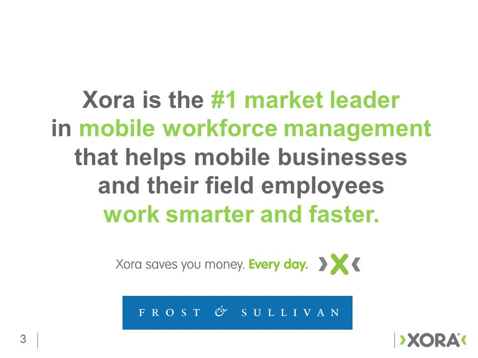 4 Xora has 24,000+ Mobile Users In the Public Sector Space 4