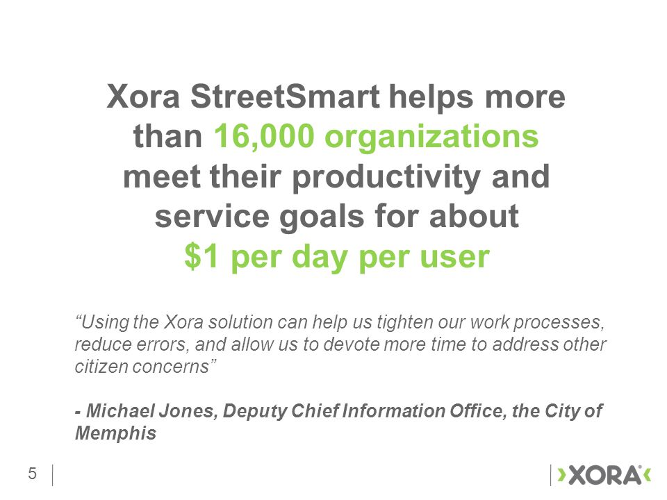 16 Configurable, powerful mobile workforce productivity solution that enables agencies transformation.