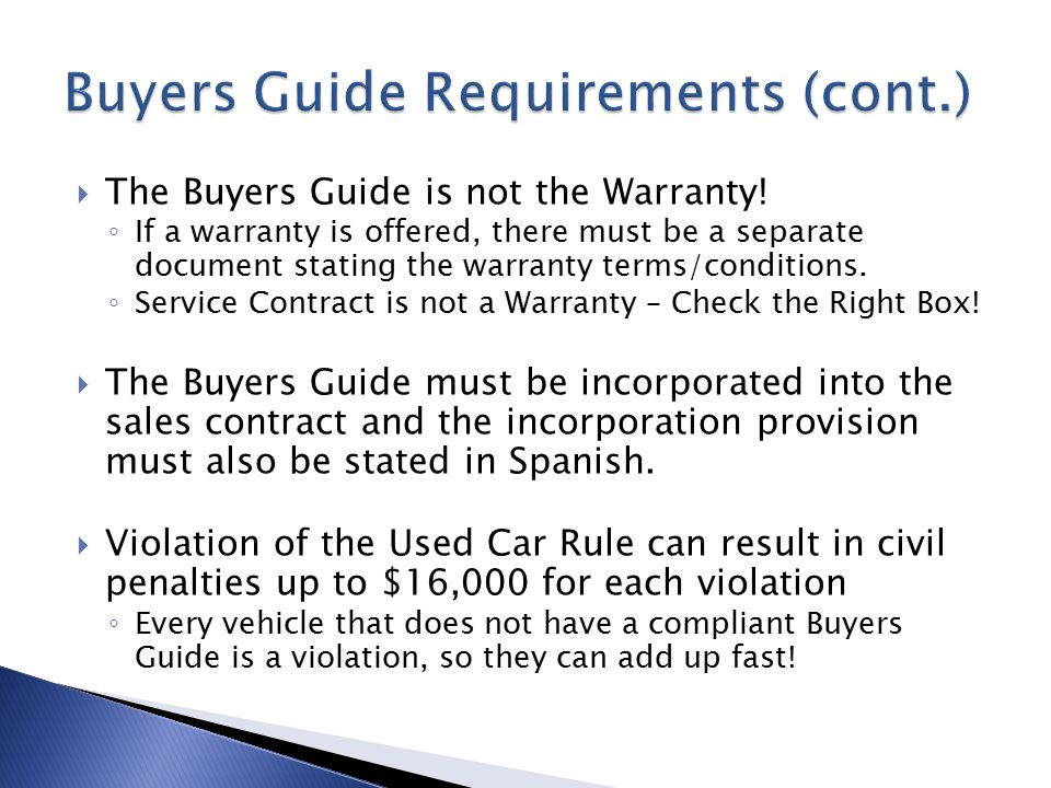  The Buyers Guide is not the Warranty.