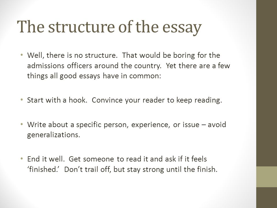 The structure of the essay Well, there is no structure.