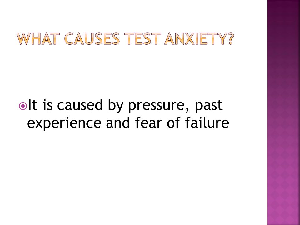  It is caused by pressure, past experience and fear of failure