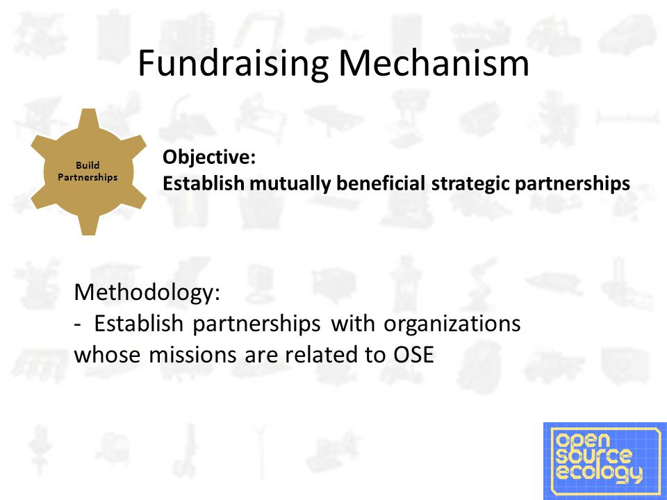 Summary The key to getting more money is raising OSE's profile to the public and to the organizations who have money – Our highest impact (an unfortunately most expensive) option is visiting universities to drive the discussion and interaction between the technical (designing and blueprinting the GVCS), the economic (how do we get to an open source economy?), and the social (how can OSE increase its social impact?) Raising our profile is a positive feedback loop; any increase in one area (individuals) feeds another (foundations) All of this requires that we tighten our message and customize it to specific audiences