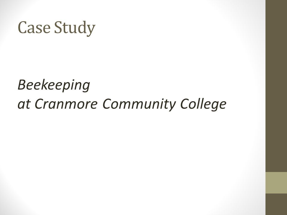Case Study Beekeeping at Cranmore Community College