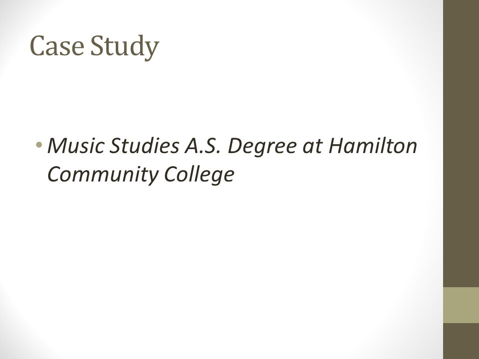 Case Study Music Studies A.S. Degree at Hamilton Community College