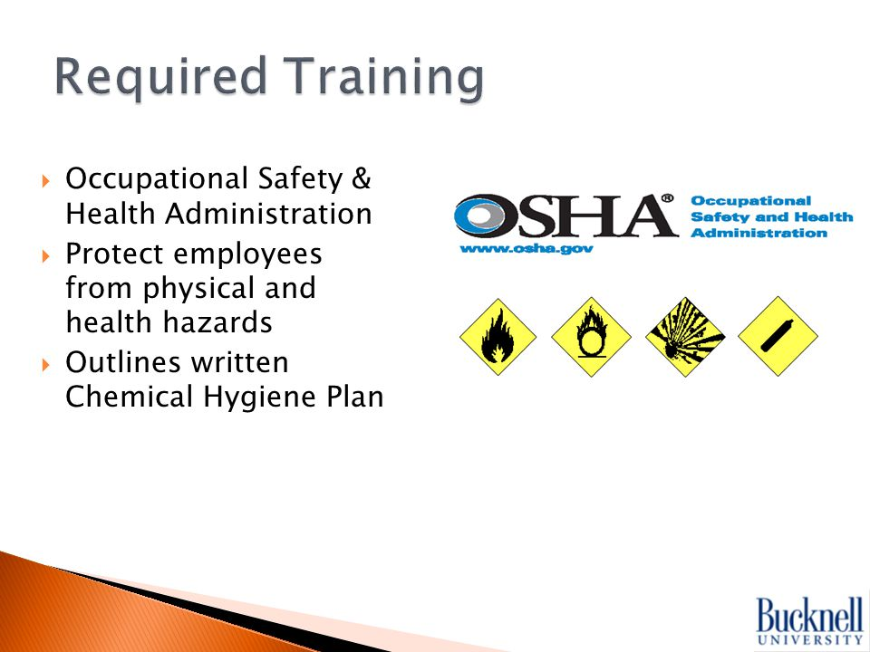  Describes chemical hazards  Storing chemicals  Handling chemicals  Selection & Use of Proper Personal Protective Equipment (PPE)  Establish safety principles  Emergency procedures