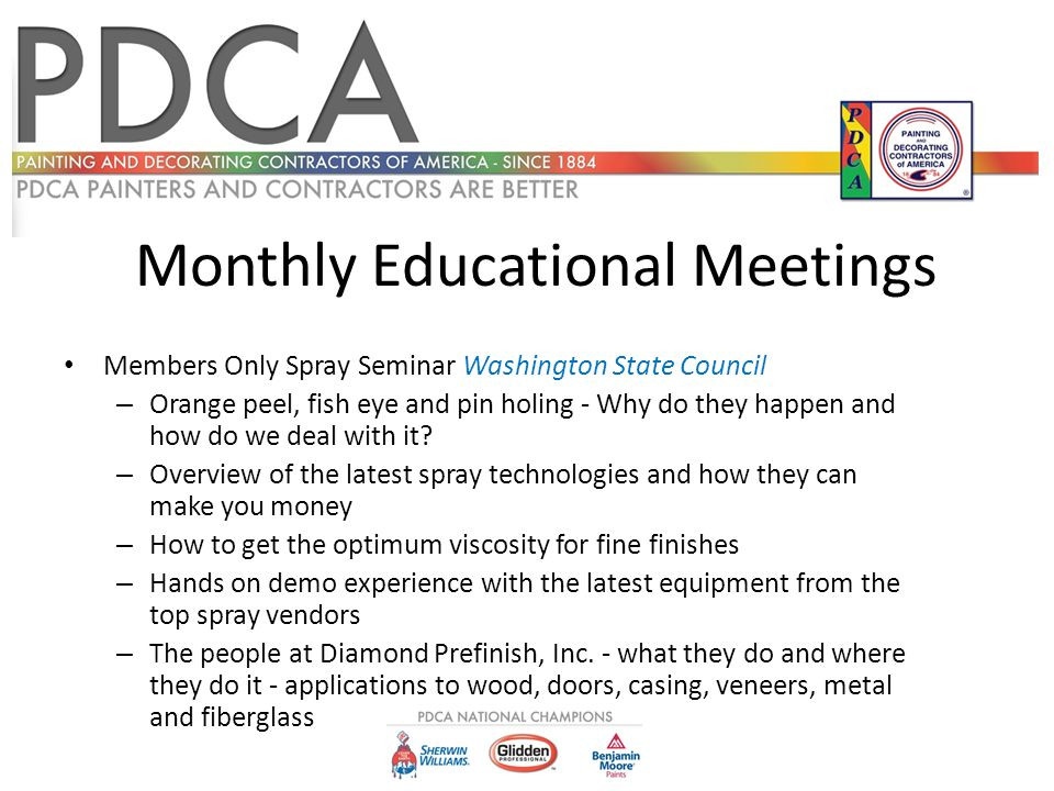 Monthly Educational Meetings Members Only Spray Seminar Washington State Council – Orange peel, fish eye and pin holing - Why do they happen and how d