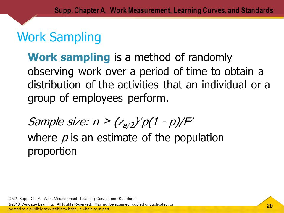 20 OM2, Supp. Ch. A. Work Measurement, Learning Curves, and Standards ©2010 Cengage Learning.