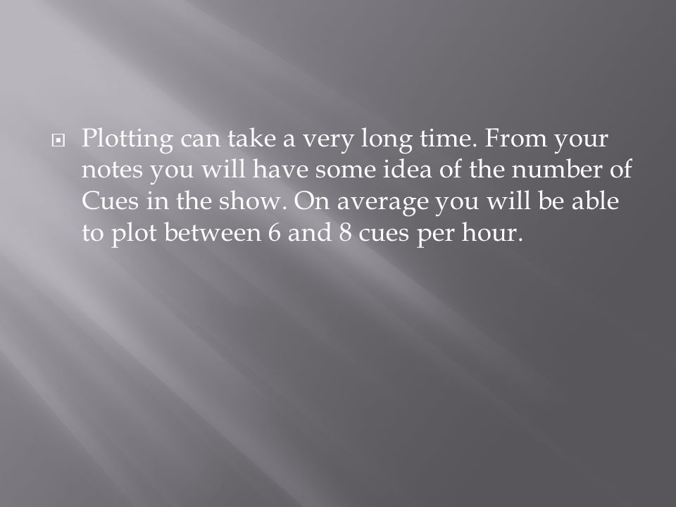  Plotting can take a very long time.