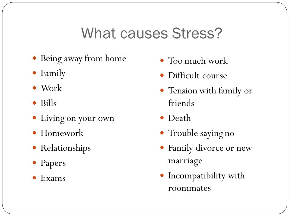 What causes Stress.