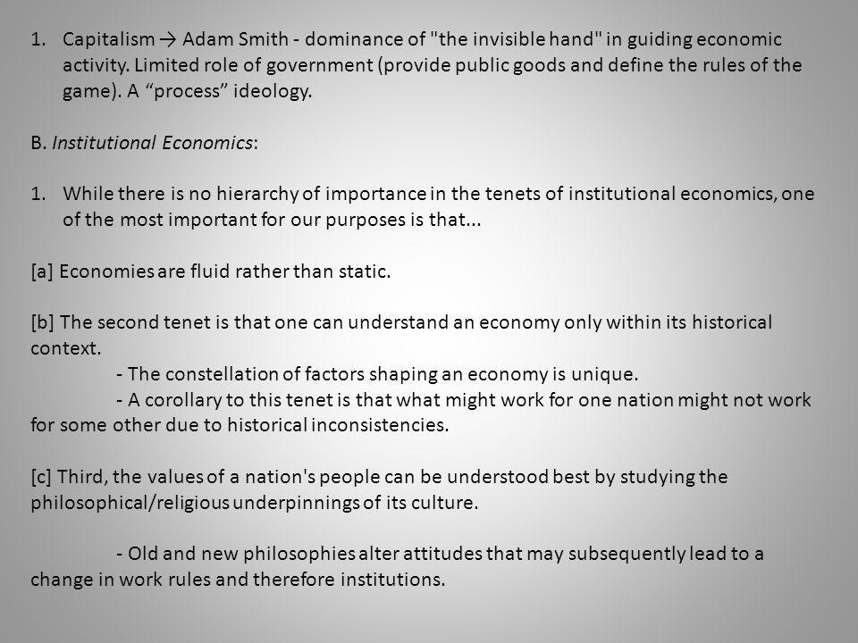 1.Capitalism → Adam Smith - dominance of