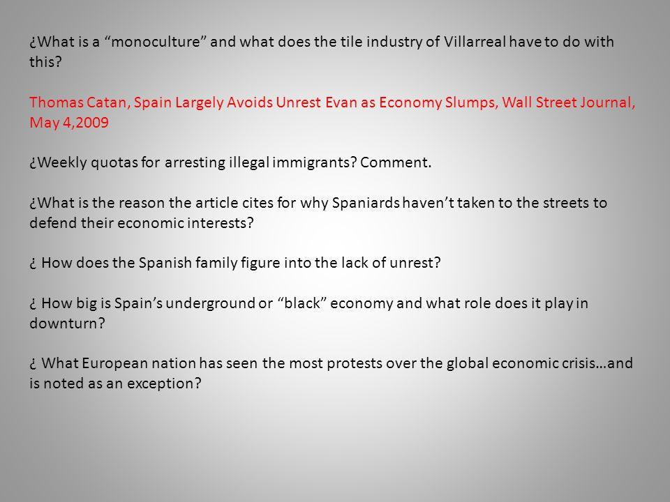 """¿What is a """"monoculture"""" and what does the tile industry of Villarreal have to do with this? Thomas Catan, Spain Largely Avoids Unrest Evan as Economy"""