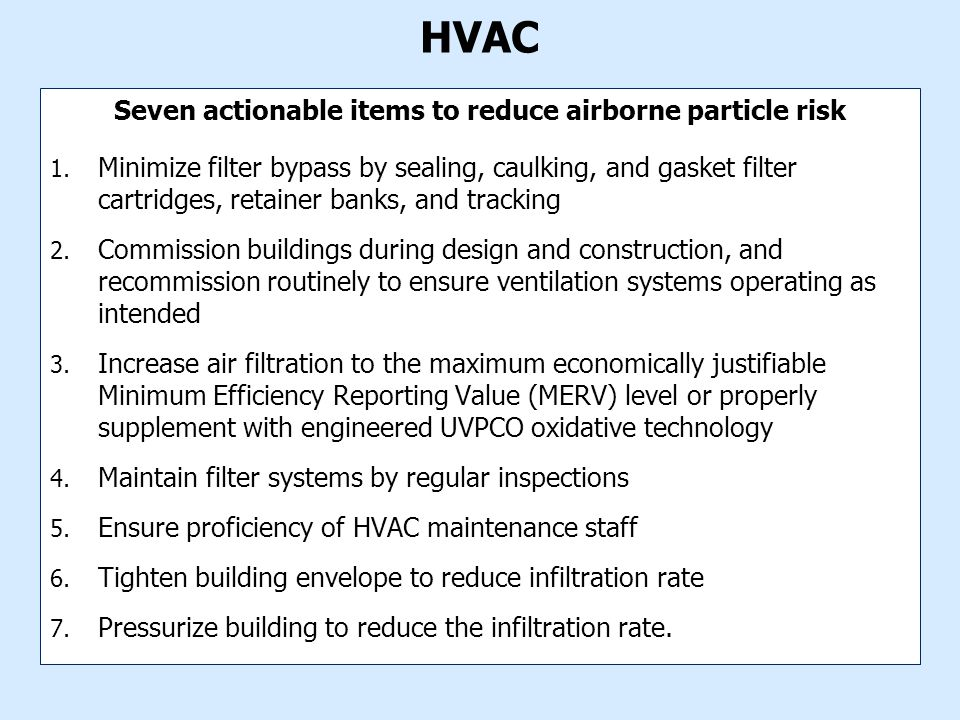 HVAC Seven actionable items to reduce airborne particle risk 1.