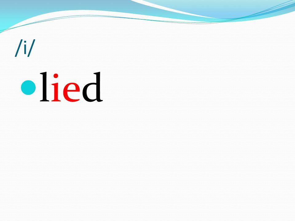 /i/ lied