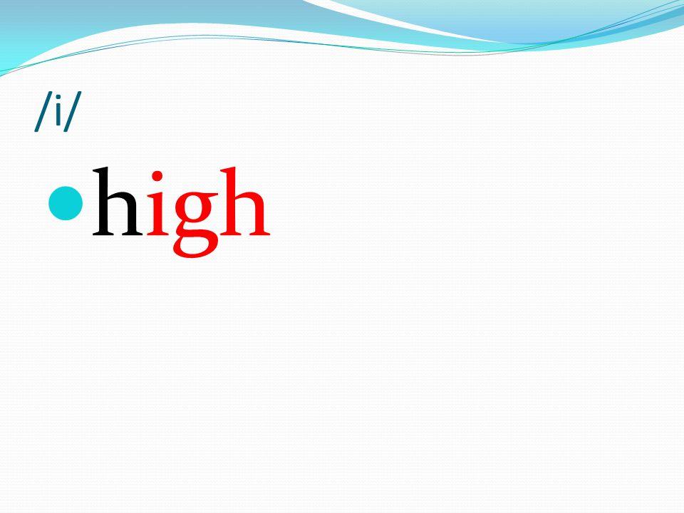 /i/ high