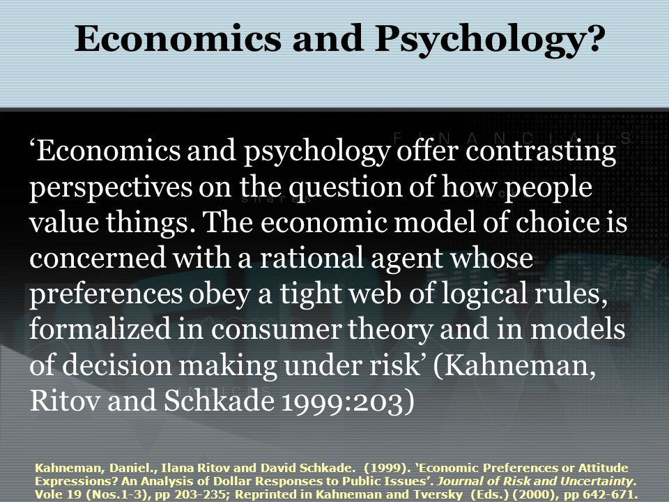 'Economics and psychology offer contrasting perspectives on the question of how people value things. The economic model of choice is concerned with a
