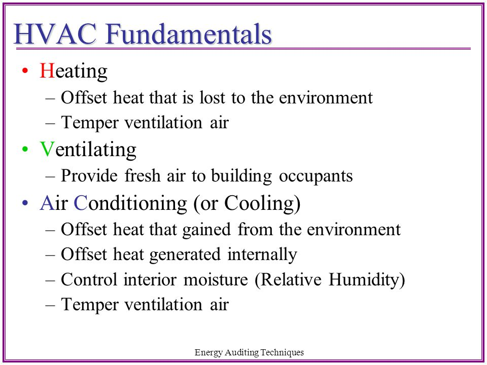 Water-source Heat Pumps AKA California Heat Pump system Uses water loop as heat sink Requires supplemental heat rejection/supply Cooling mode: rejects heat water loop Heating mode: absorbs heat from water loop Efficiency depends water loop temperatures Typically mid-sized commercial systems / multiple zone Best applicability: mild climates Title 20 Sets minimum standards by size McQuay Water Source Heat Pump Design Manual, C:330-1 Energy Auditing Techniques