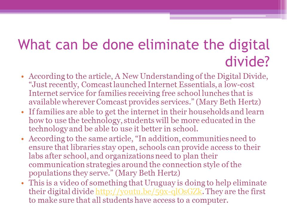 What can be done eliminate the digital divide.