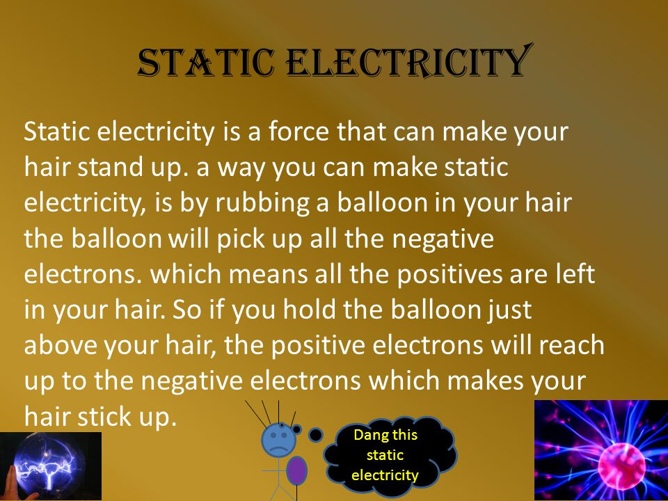 What is electricity made of Electricity is made of electrons, electrons are on atoms here's a diagram of a atom.