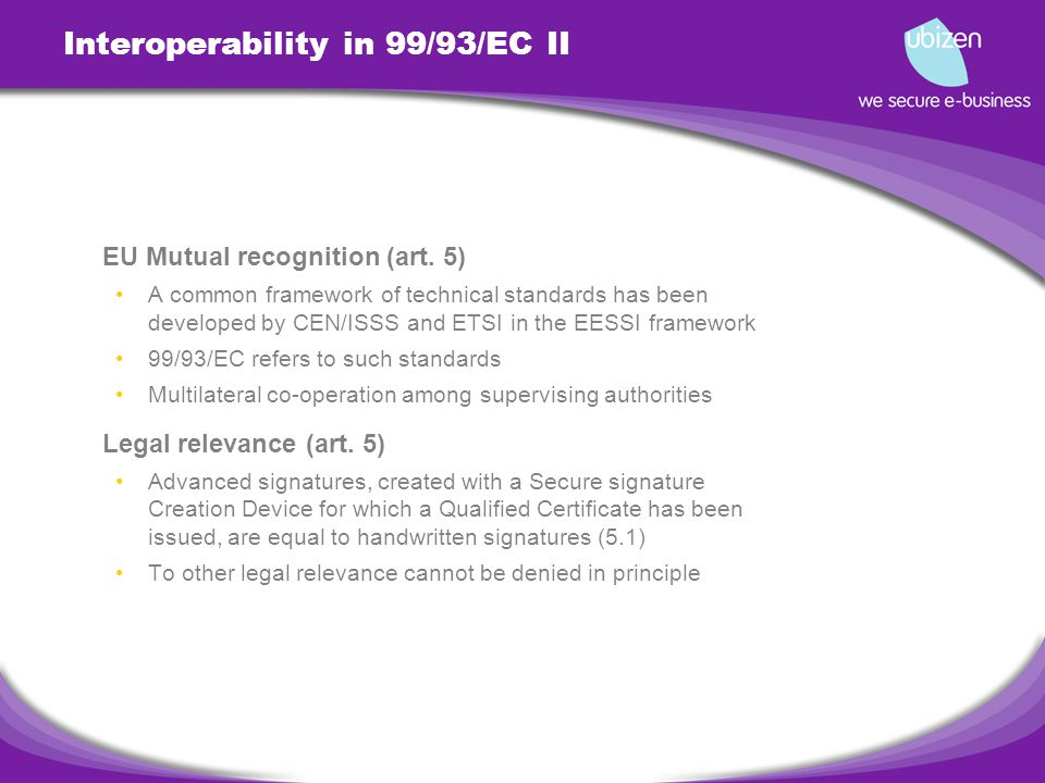 Interoperability in 99/93/EC II EU Mutual recognition (art.