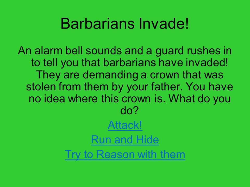 Barbarians Invade.