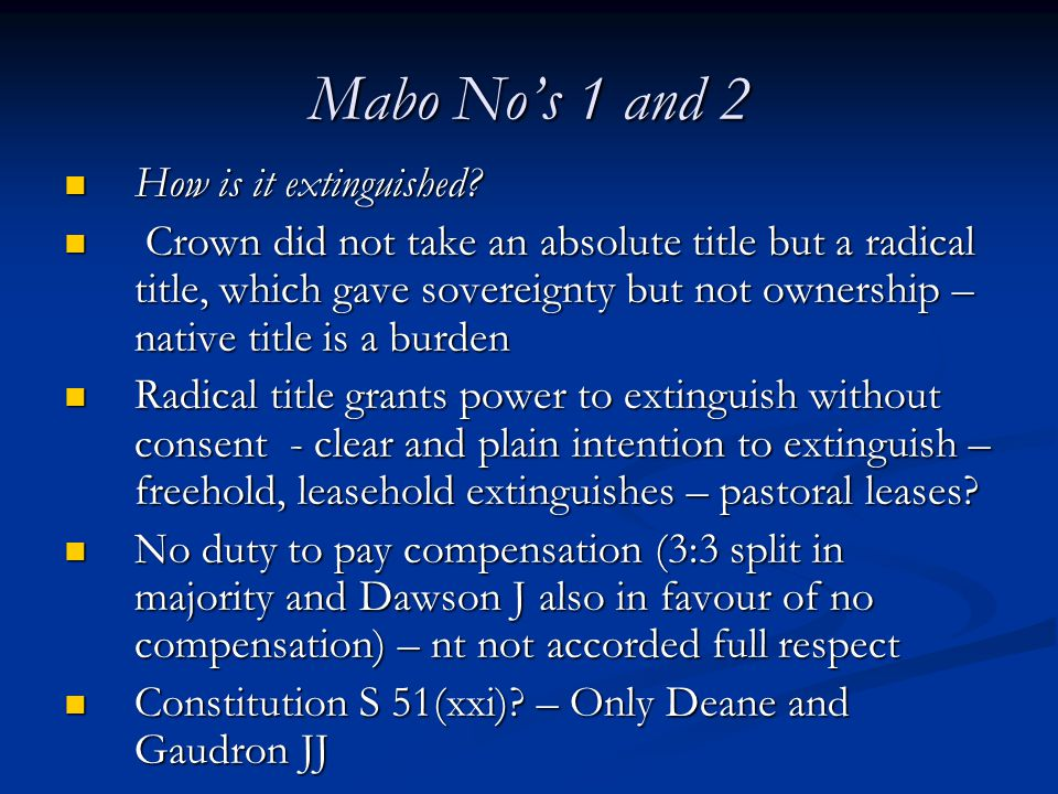 Mabo No's 1 and 2 How is it extinguished.How is it extinguished.