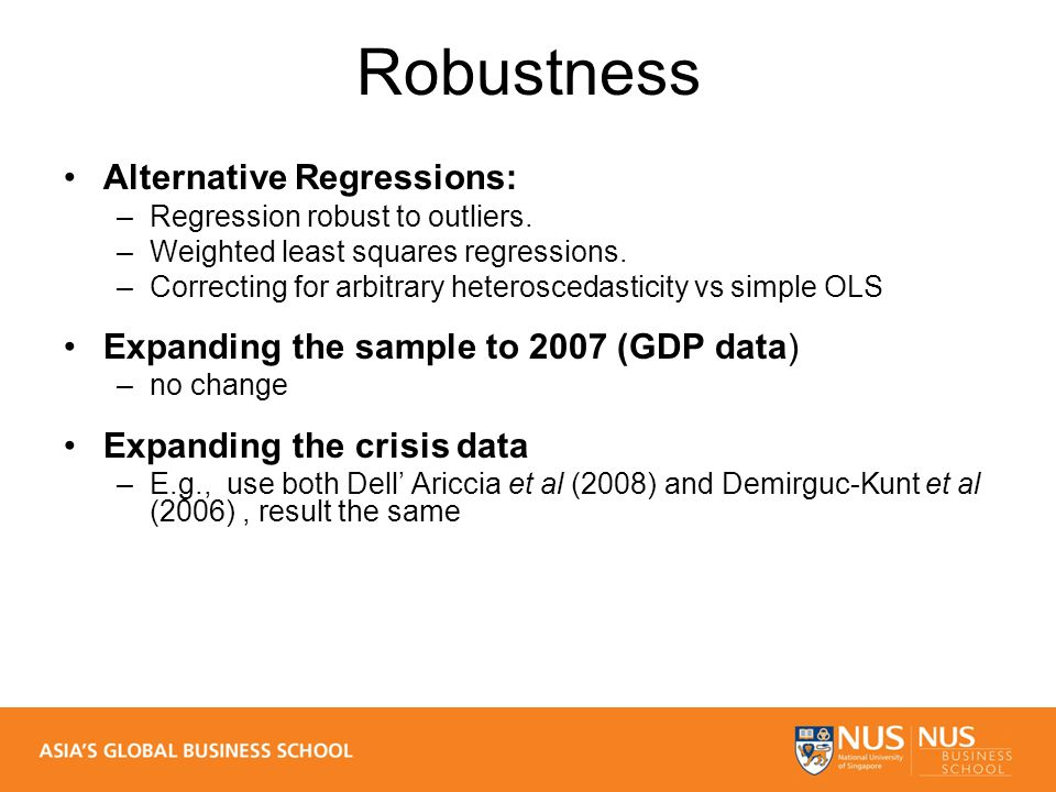 Robustness Alternative Regressions: –Regression robust to outliers.