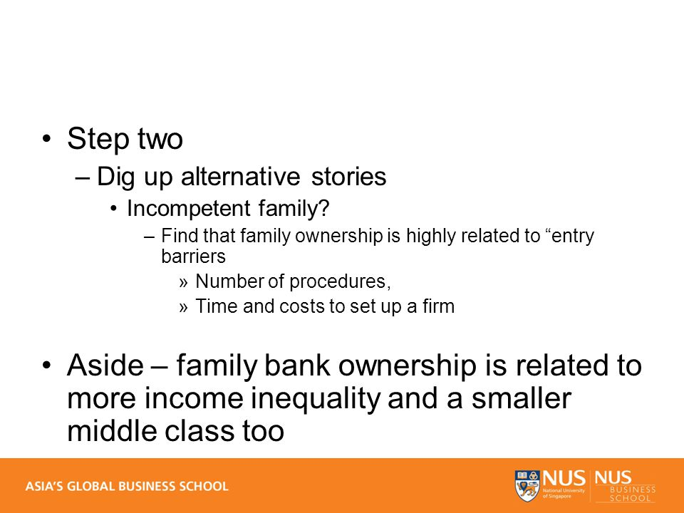 Step two –Dig up alternative stories Incompetent family.