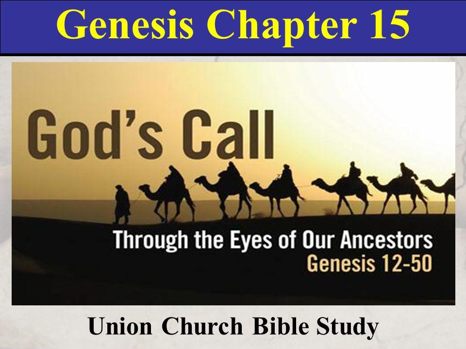 Genesis Chapter 15 Union Church Bible Study