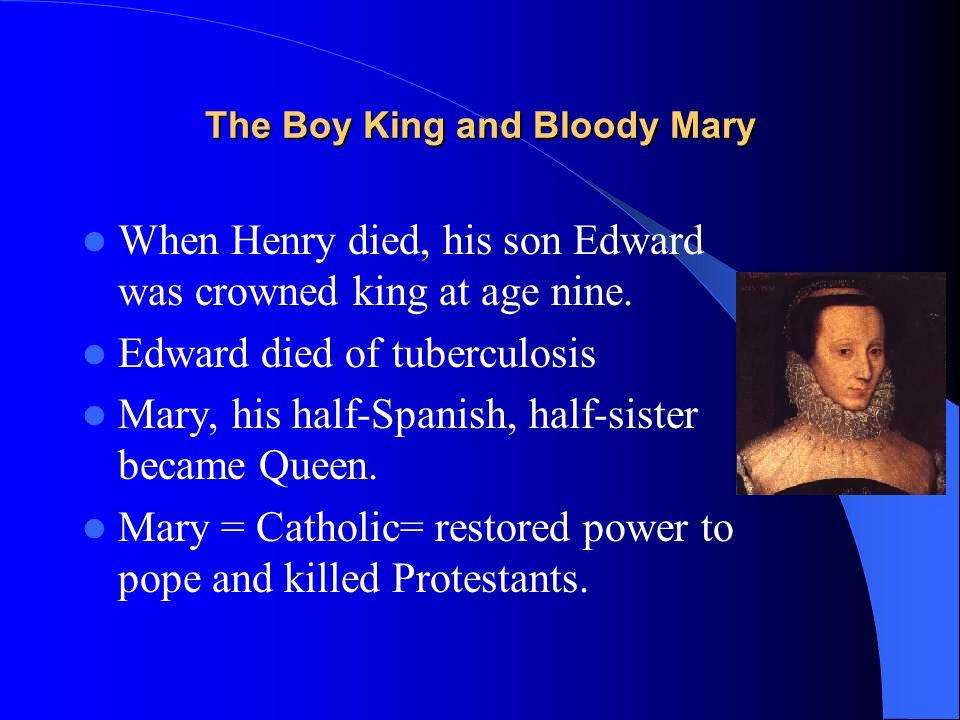Elizabeth: The Virgin Queen After Mary Tudor died childless, Elizabeth I became Queen.
