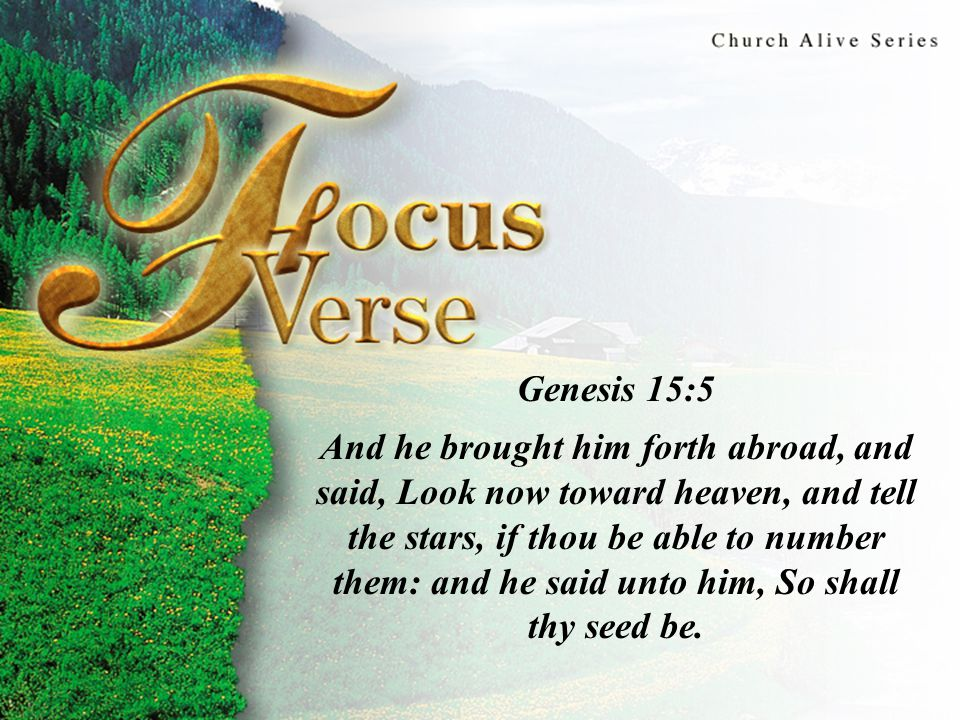 Focus Thought God's covenant blessings are received through faith and obedience.