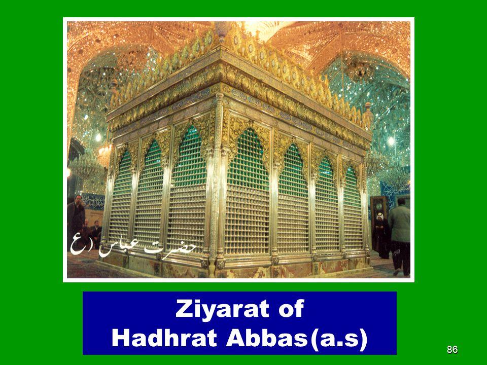 86 Ziyarat of Hadhrat Abbas (a.s)