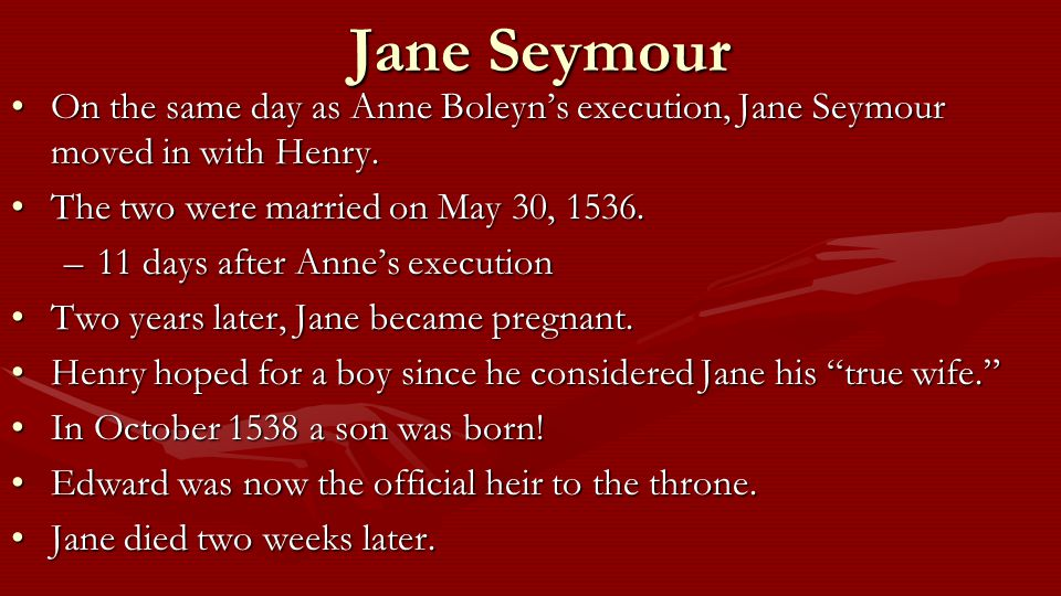 Jane Seymour On the same day as Anne Boleyn's execution, Jane Seymour moved in with Henry.On the same day as Anne Boleyn's execution, Jane Seymour mov