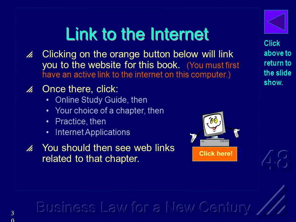 30 Link to the Internet  Clicking on the orange button below will link you to the website for this book.